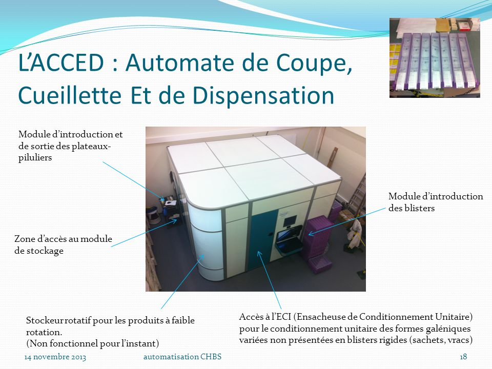 L'ACCED : Automate de Coupe, Cueillette Et de Dispensation