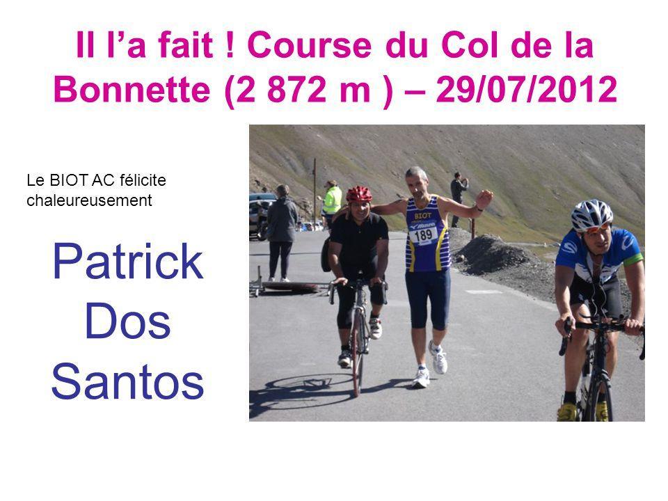 Il l'a fait ! Course du Col de la Bonnette (2 872 m ) – 29/07/2012