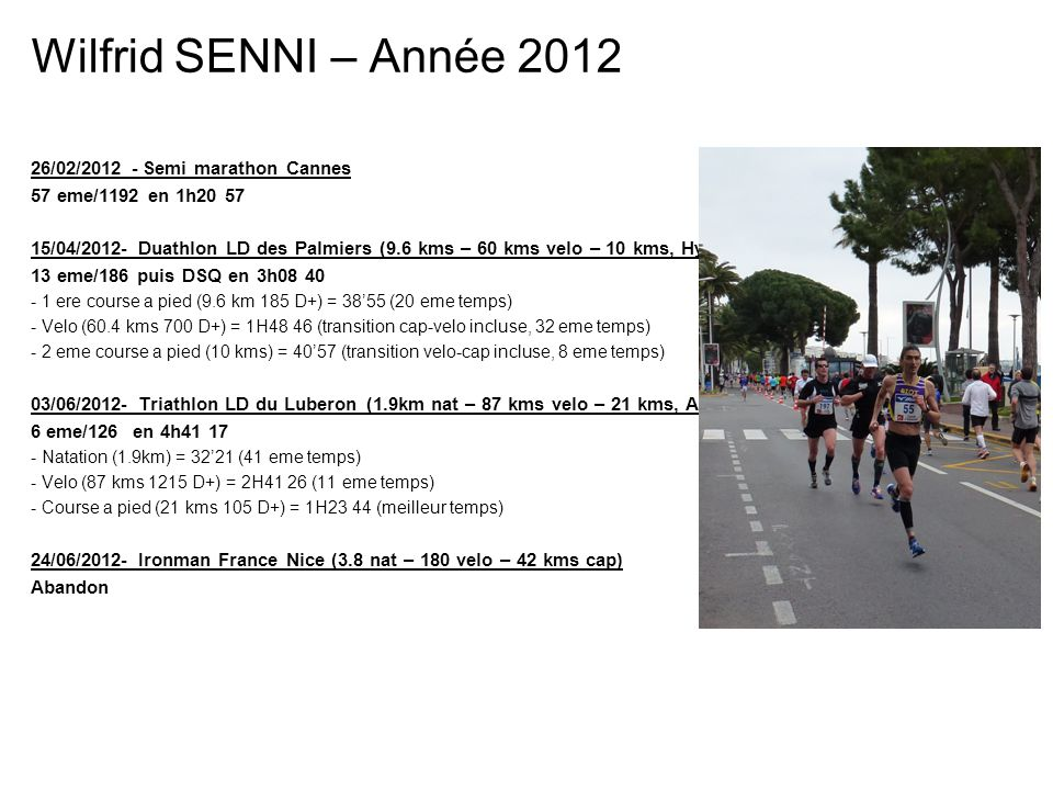 Wilfrid SENNI – Année 2012 26/02/2012 - Semi marathon Cannes