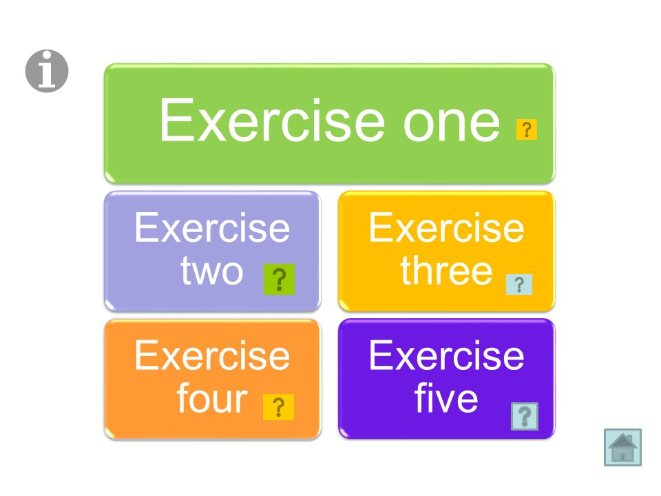 Exercise one Exercise two Exercise four Exercise three Exercise five