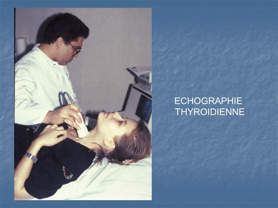 ECHOGRAPHIE THYROIDIENNE
