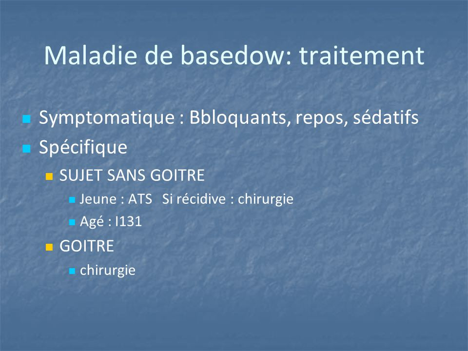 Maladie de basedow: traitement