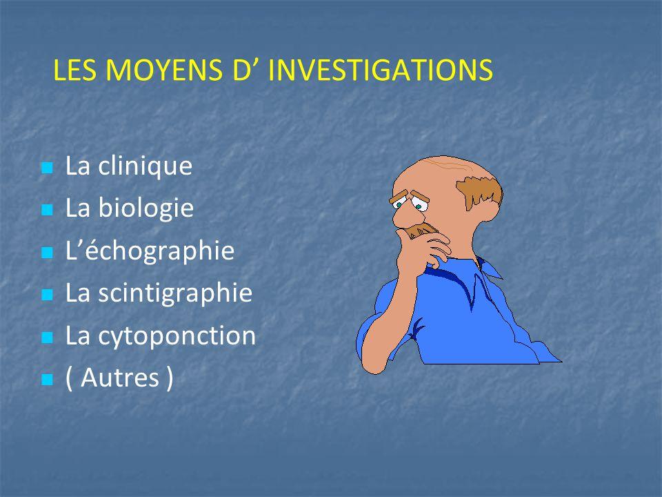 LES MOYENS D' INVESTIGATIONS