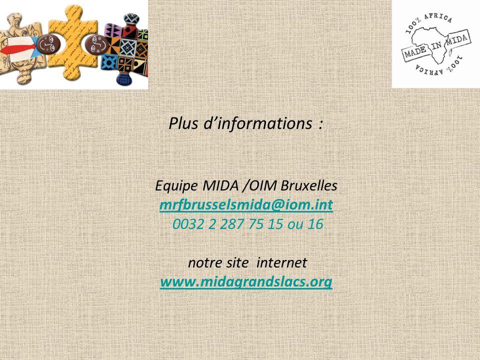 Plus d'informations : Equipe MIDA /OIM Bruxelles mrfbrusselsmida@iom