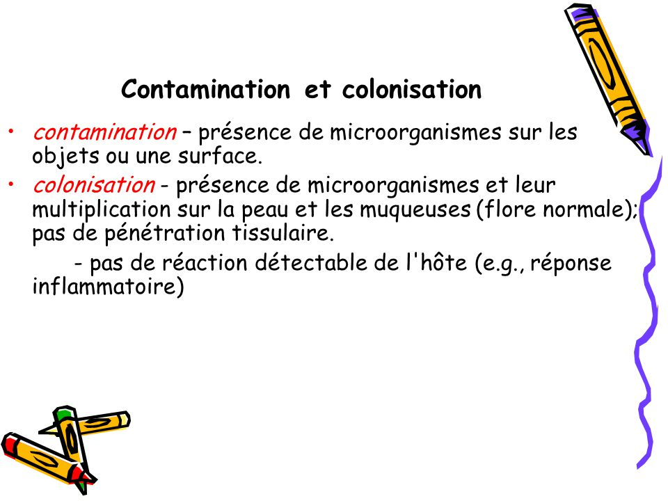Contamination et colonisation