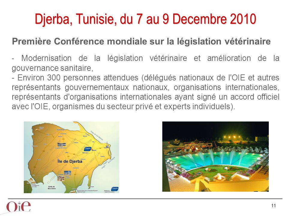 Djerba, Tunisie, du 7 au 9 Decembre 2010