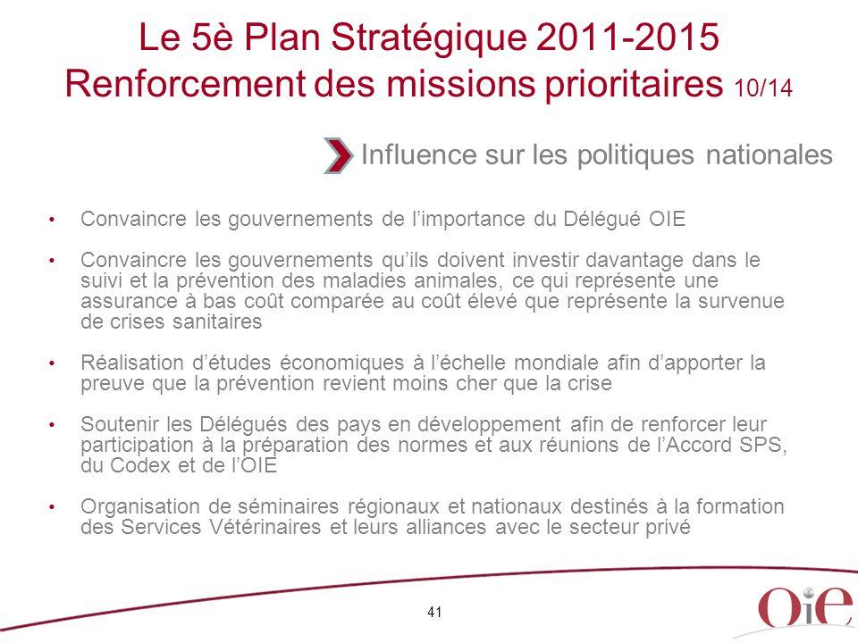 Le 5è Plan Stratégique 2011-2015 Renforcement des missions prioritaires 10/14