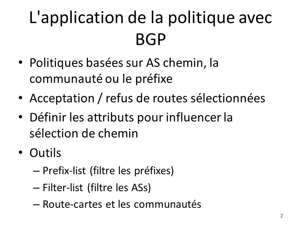 L application de la politique avec BGP