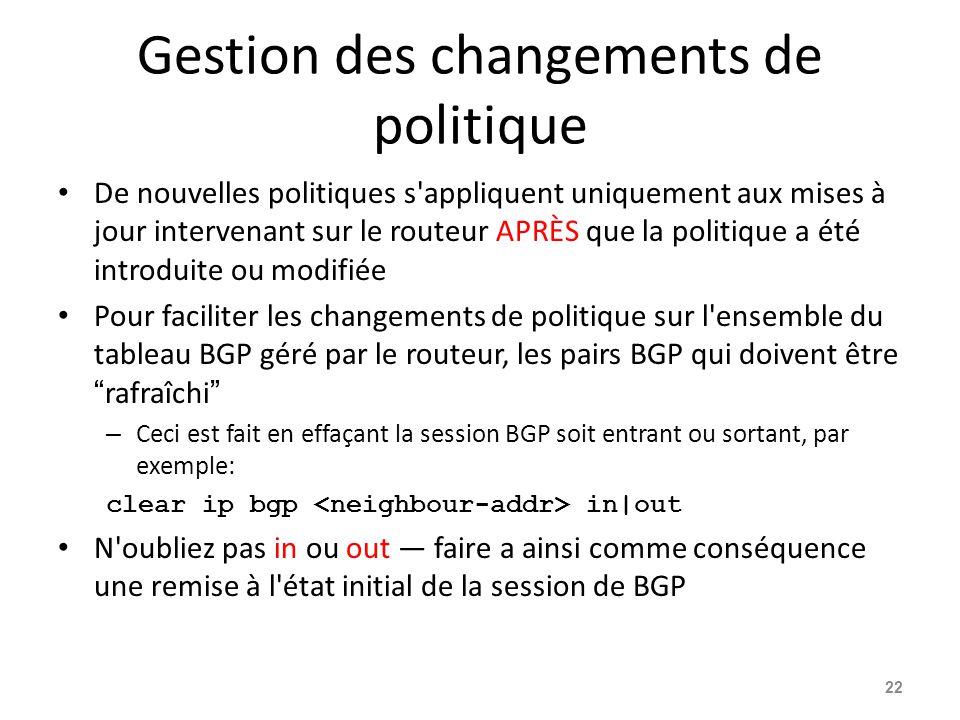 Gestion des changements de politique