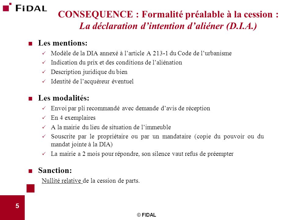 CONSEQUENCE : Formalité préalable à la cession : La déclaration d'intention d'aliéner (D.I.A.)