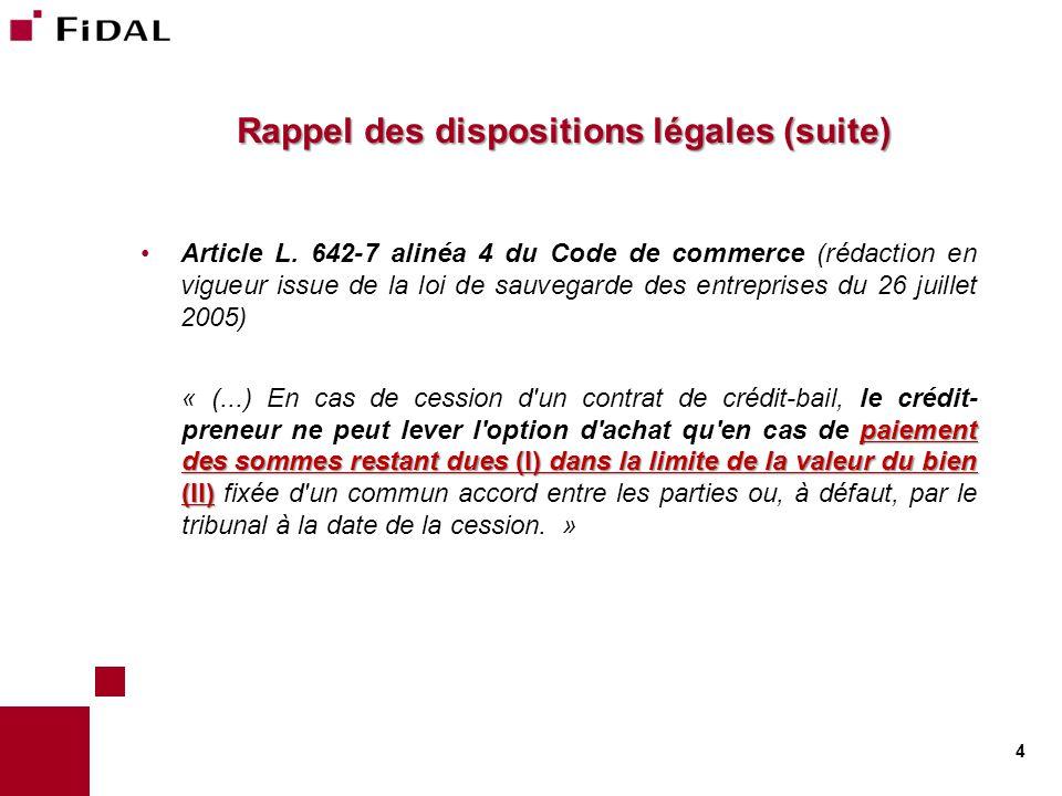 Rappel des dispositions légales (suite)