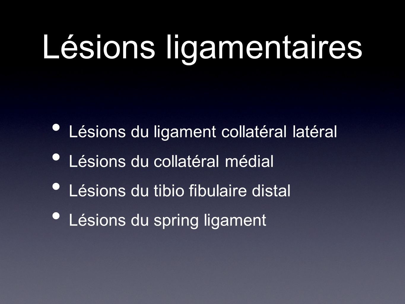 Lésions ligamentaires
