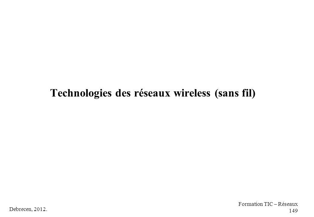 Technologies des réseaux wireless (sans fil)