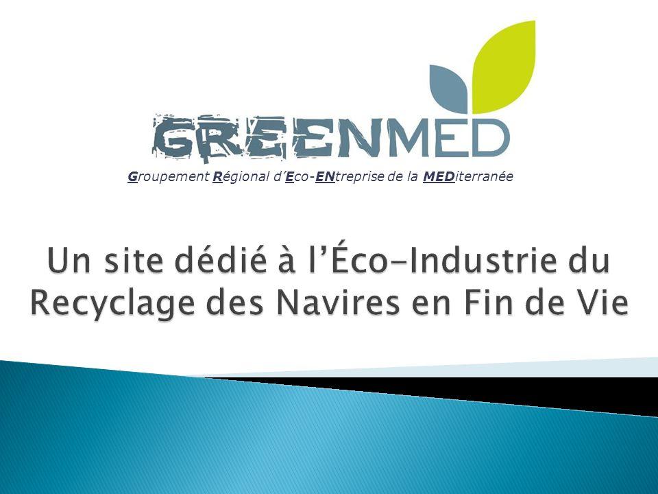 Un site dédié à l'Éco-Industrie du Recyclage des Navires en Fin de Vie