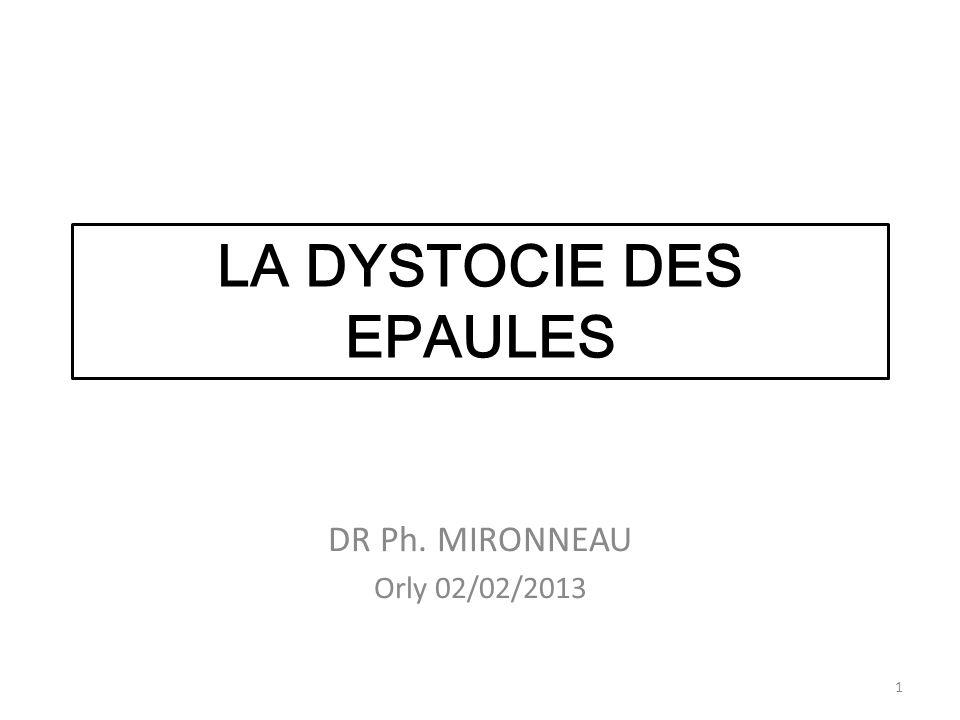 LA DYSTOCIE DES EPAULES
