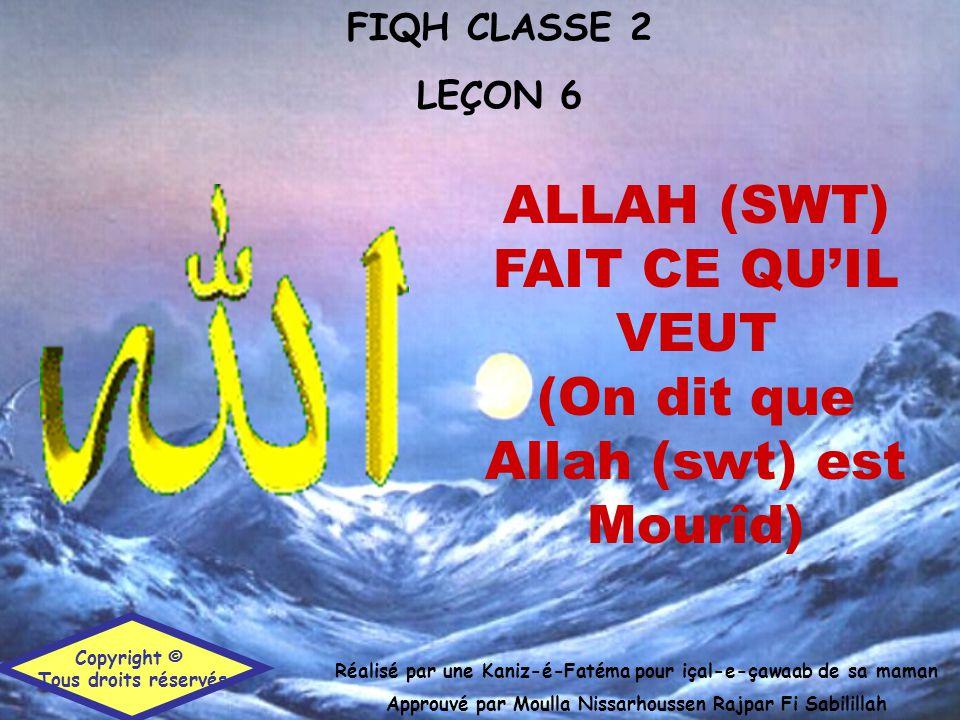 ALLAH (SWT) FAIT CE QU'IL VEUT