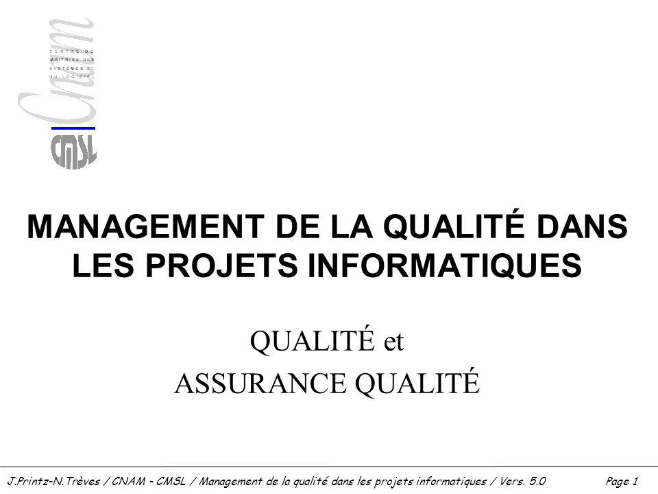 MANAGEMENT DE LA QUALITÉ DANS LES PROJETS INFORMATIQUES