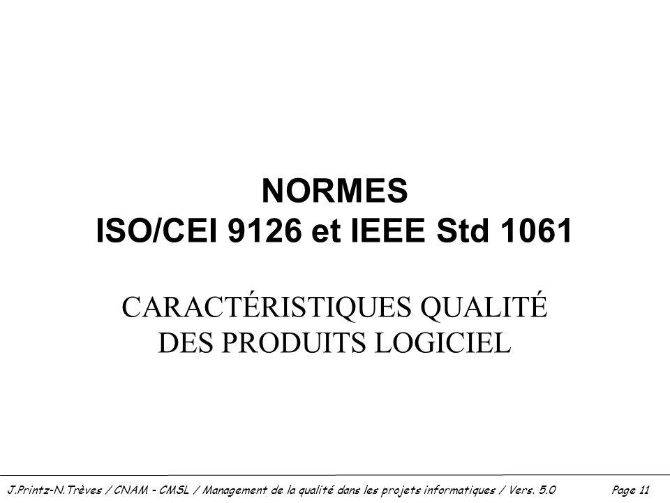 NORMES ISO/CEI 9126 et IEEE Std 1061