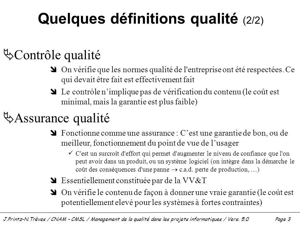 Quelques définitions qualité (2/2)