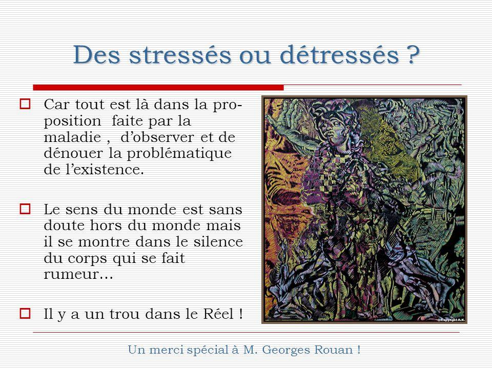 Des stressés ou détressés