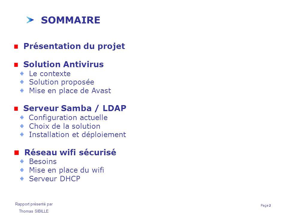 SOMMAIRE Réseau wifi sécurisé Présentation du projet