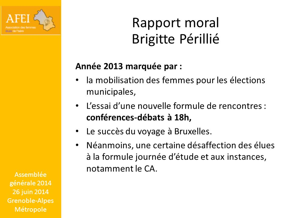 Assemblée générale 2014 26 juin 2014 Grenoble-Alpes Métropole