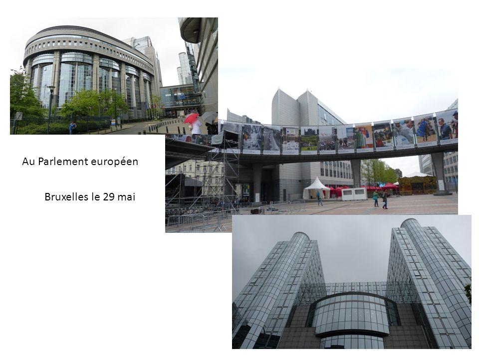 Au Parlement européen Bruxelles le 29 mai