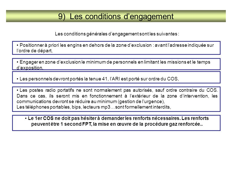 9) Les conditions d'engagement
