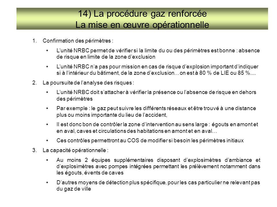14) La procédure gaz renforcée La mise en œuvre opérationnelle