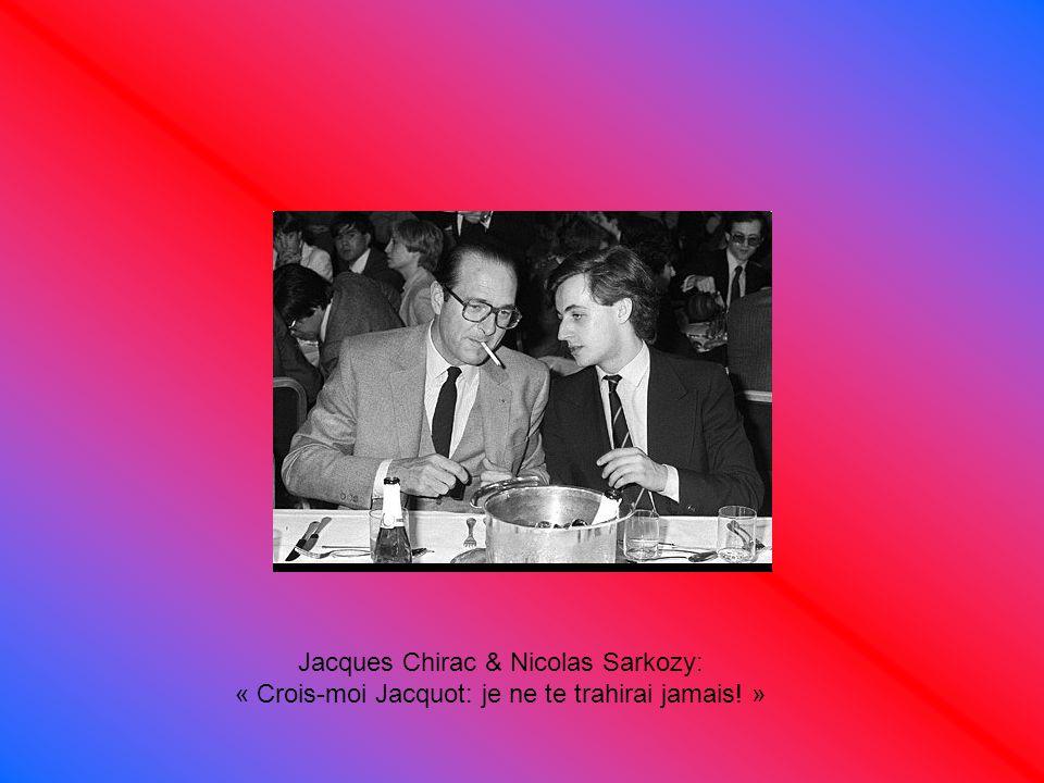 Jacques Chirac & Nicolas Sarkozy:
