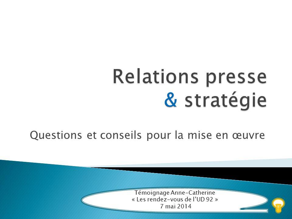 Relations presse & stratégie