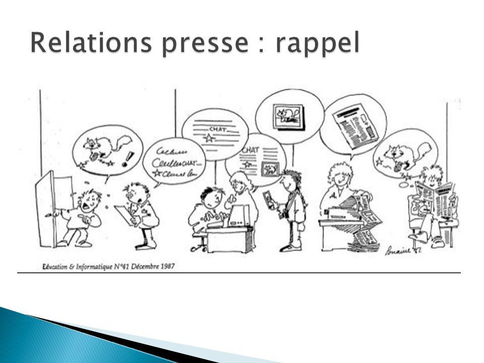 Relations presse : rappel