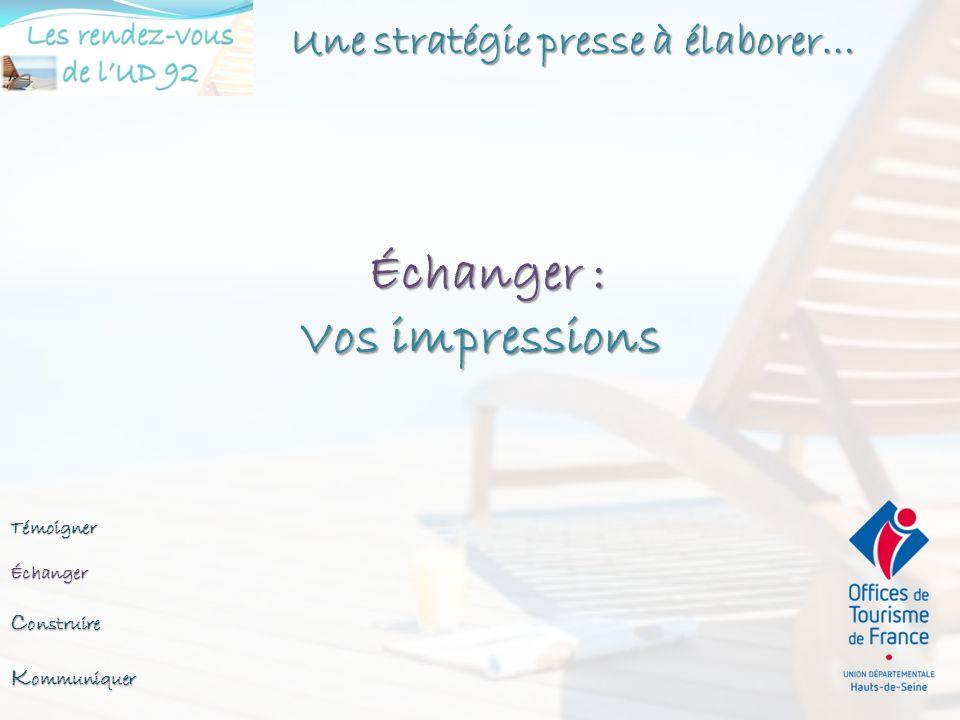 Échanger : Vos impressions