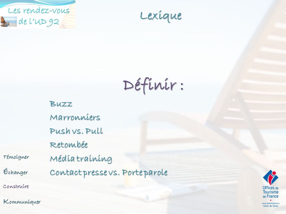 Définir : Lexique Buzz Marronniers Push vs. Pull Retombée