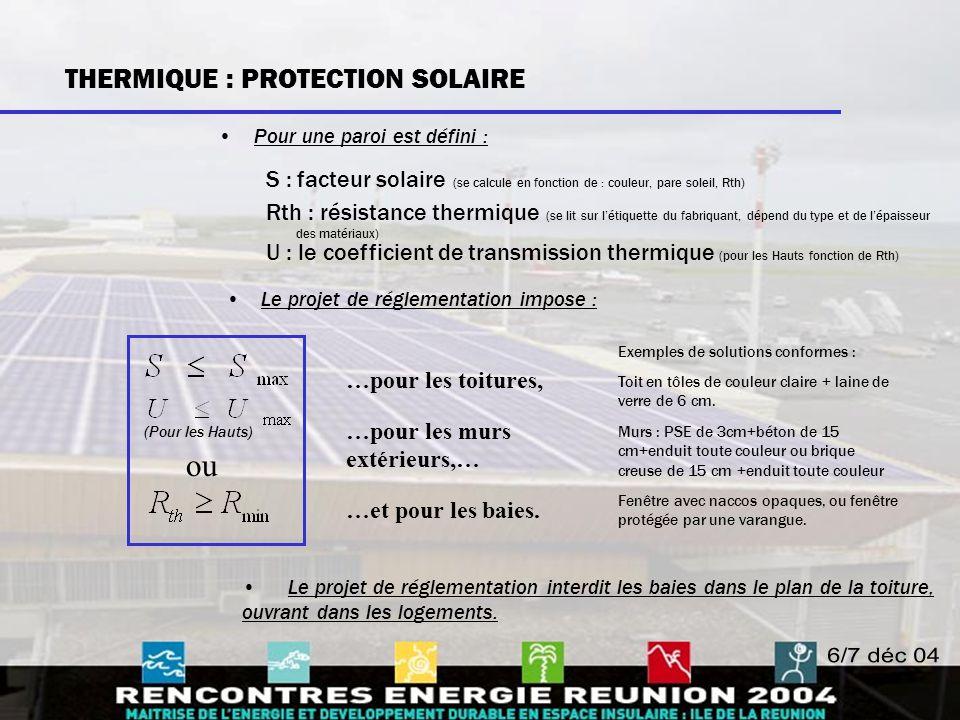 ou THERMIQUE : PROTECTION SOLAIRE