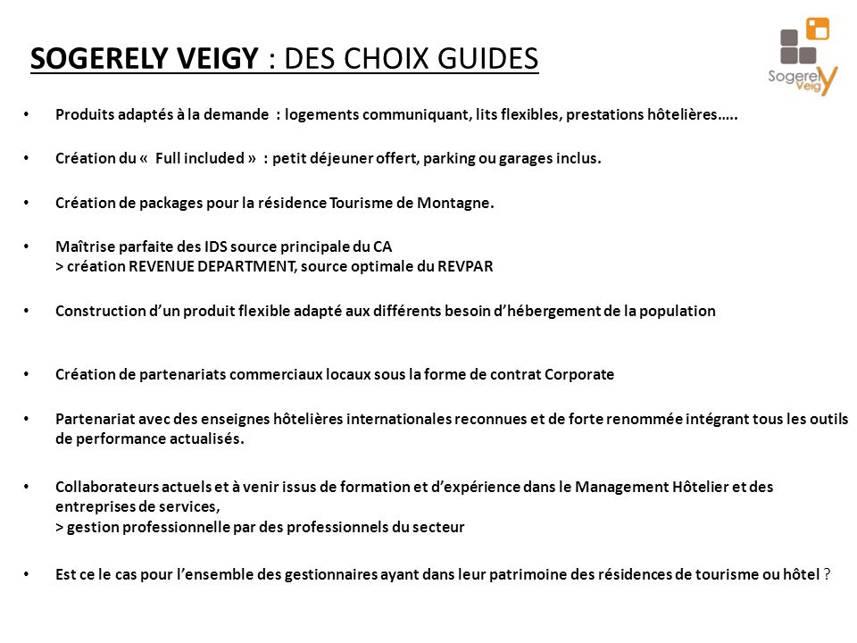 SOGERELY VEIGY : DES CHOIX GUIDES