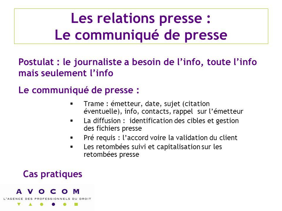 Les relations presse : Le communiqué de presse