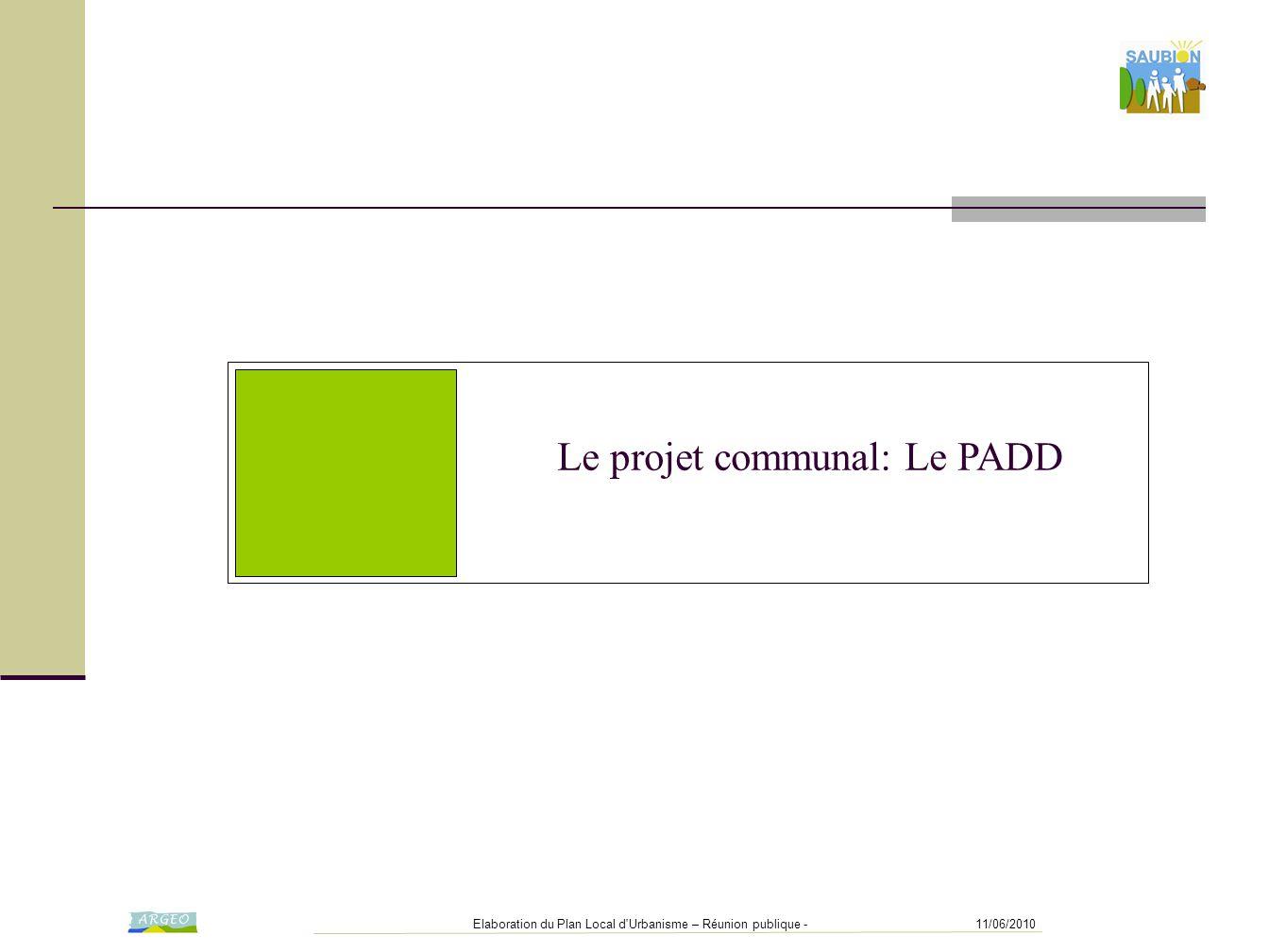 Le projet communal: Le PADD