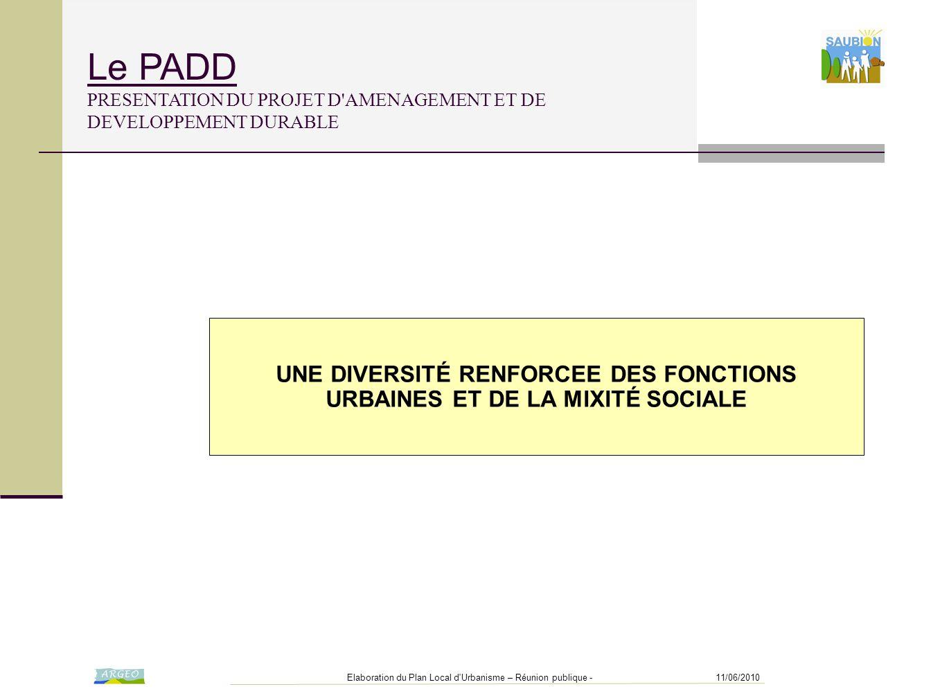 UNE DIVERSITÉ RENFORCEE DES FONCTIONS URBAINES ET DE LA MIXITÉ SOCIALE