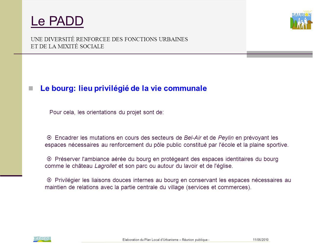 Le PADD UNE DIVERSITÉ RENFORCEE DES FONCTIONS URBAINES ET DE LA MIXITÉ SOCIALE