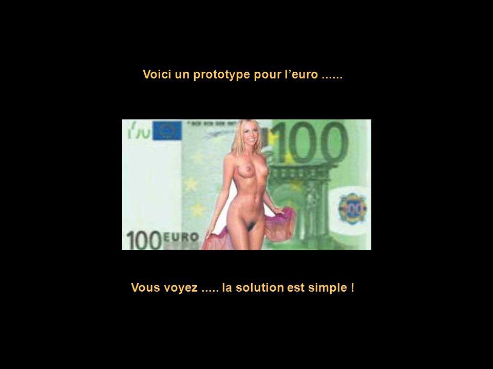 Voici un prototype pour l'euro ......