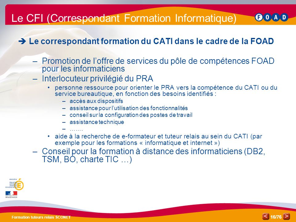 Le CFI (Correspondant Formation Informatique)