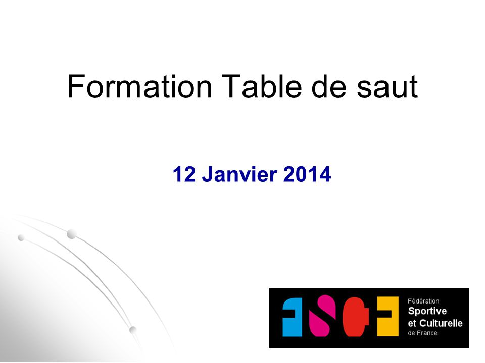 Formation Table de saut