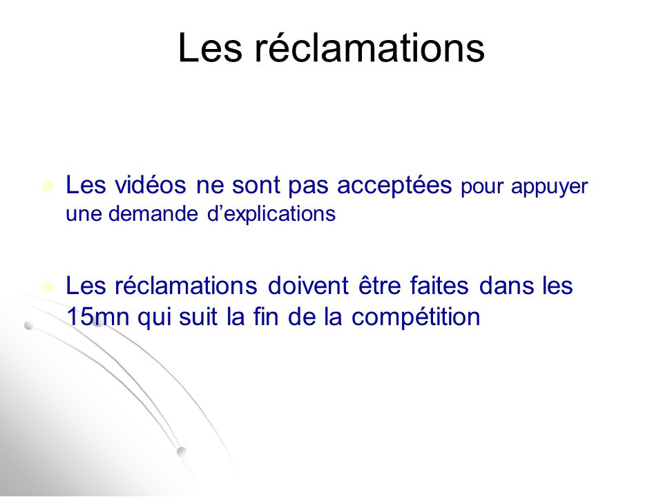 Les réclamations Les vidéos ne sont pas acceptées pour appuyer une demande d'explications.