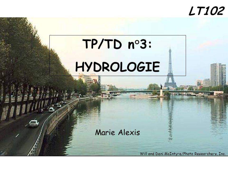 TP/TD n°3: HYDROLOGIE LT102 Marie Alexis
