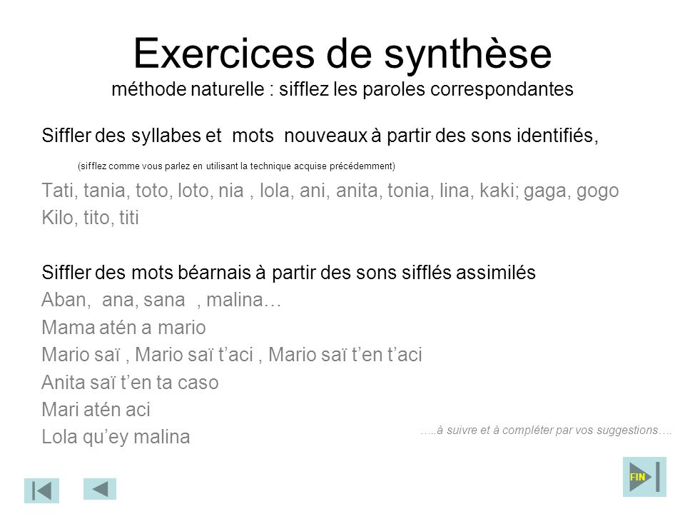 Exercices de synthèse méthode naturelle : sifflez les paroles correspondantes