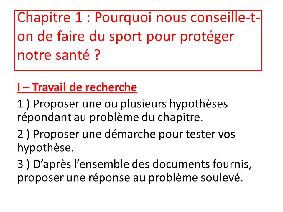 Chapitre 1 : Pourquoi nous conseille-t-on de faire du sport pour protéger notre santé