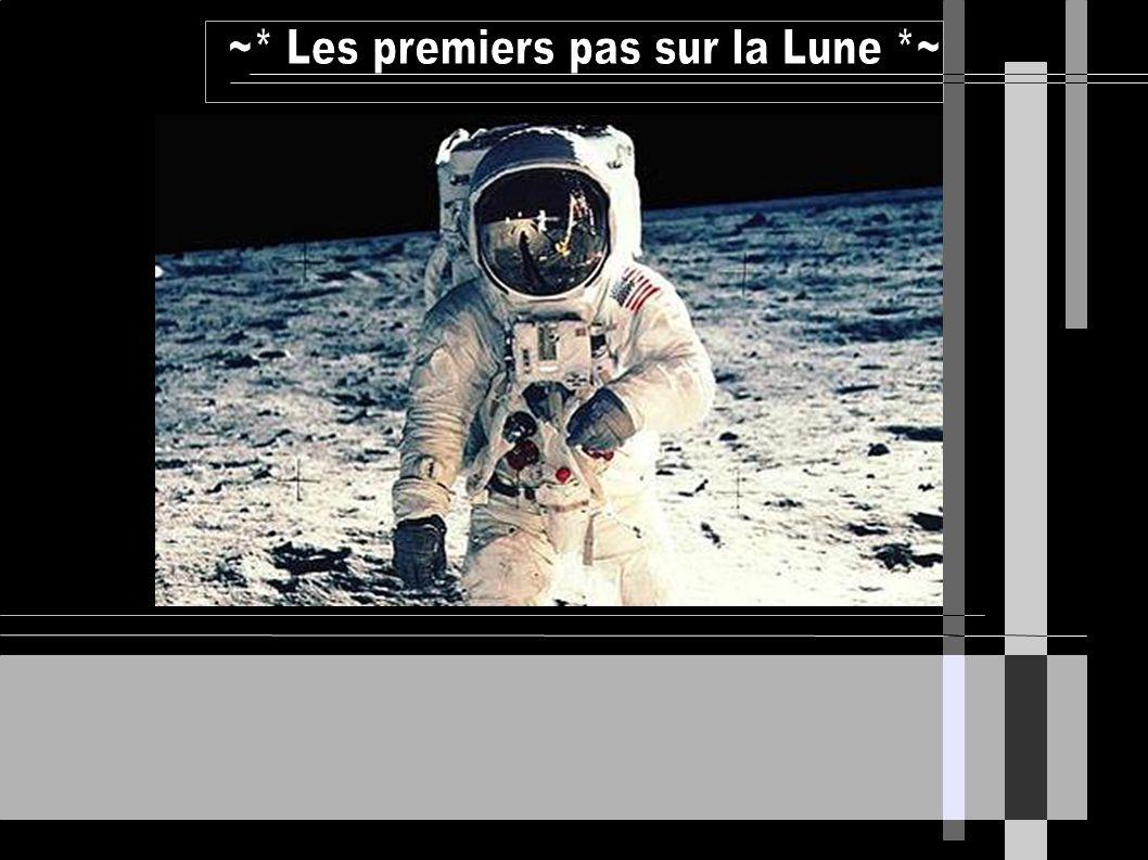 ~* Les premiers pas sur la Lune *~