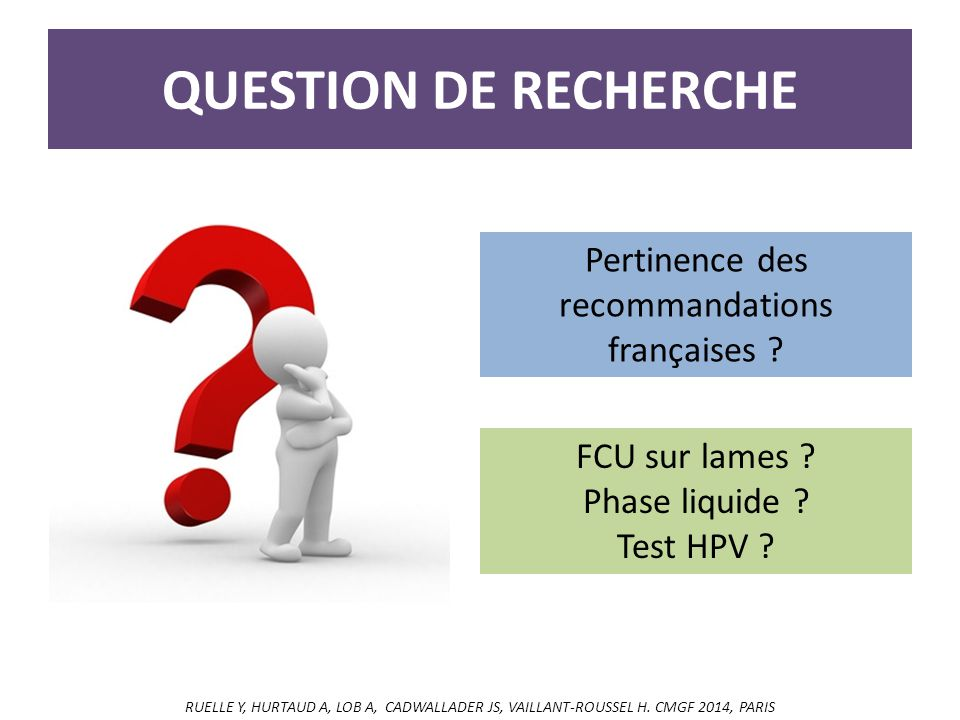 Pertinence des recommandations françaises