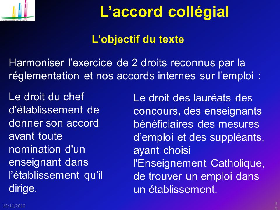 L'accord collégial L'objectif du texte